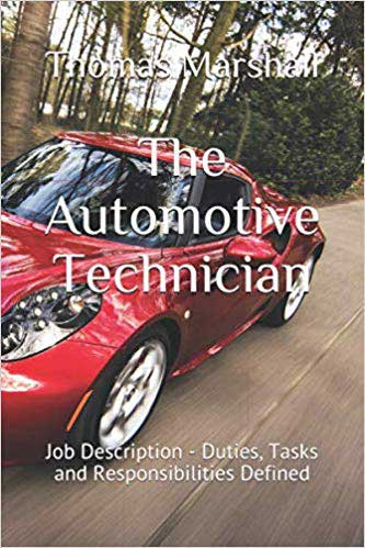 Book titled The Automotive Technician, Duties, Tasks and Responsibilities Defined