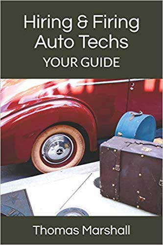 Book titled Hiring and Firing Auto Techs, Your guide